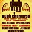 Concert NANTES DUB CLUB #1 : BUSH CHEMISTS, CULTURAL WARRIORS ... @ Salle Festive Nantes-Erdre - Billets & Places