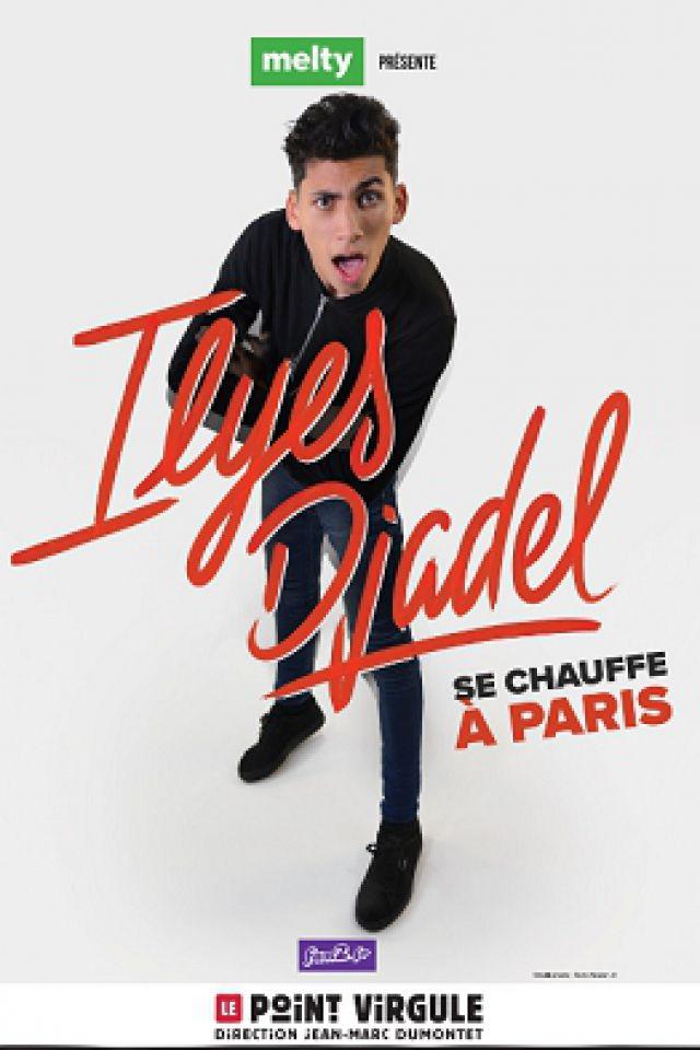 ILYES DJADEL @ Théâtre Le Point Virgule - PARIS