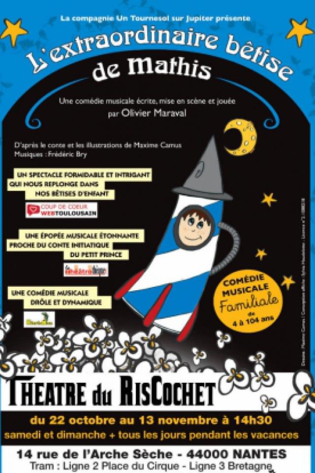 L'extraordinaire bêtise de Mathis  @ Théâtre du Riscochet - NANTES