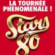 Stars 80 - 10 Ans Déjà! - Nice - Activités - Variété française / Chanson