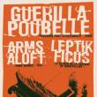 GUERILLA POUBELLE + LEPTIK FICUS + ARMS ALOFT