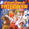 LE GRAND CIRQUE DE SAINT-PETERSBOURG «LÉGENDE» ANNEMASSE