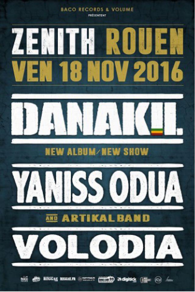 DANAKIL + Yaniss ODUA + VOLODIA @ Zénith de Rouen - Le Grand Quevilly