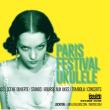 PARIS FESTIVAL UKULELE
