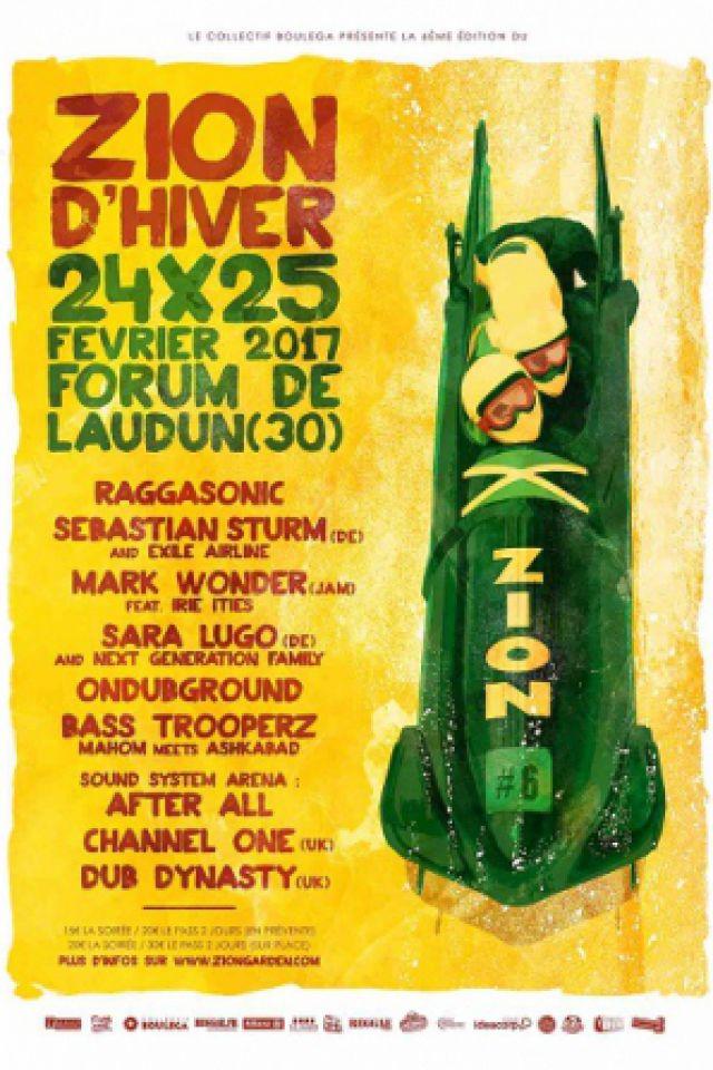 ZION GARDEN d'HIVER #6 - Pass 2 Jours @ Le Forum - LAUDUN