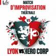 Th��tre Match d'Impro : LYON VS HERO CORP