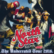 Concert RISE OF THE NORTHSTAR