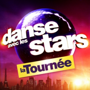 Spectacle DANSE AVEC LES STARS - LA TOURN�E