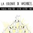 Concert La Colonie De Vacances + Carton à Evreux @ Abordage - Billets & Places