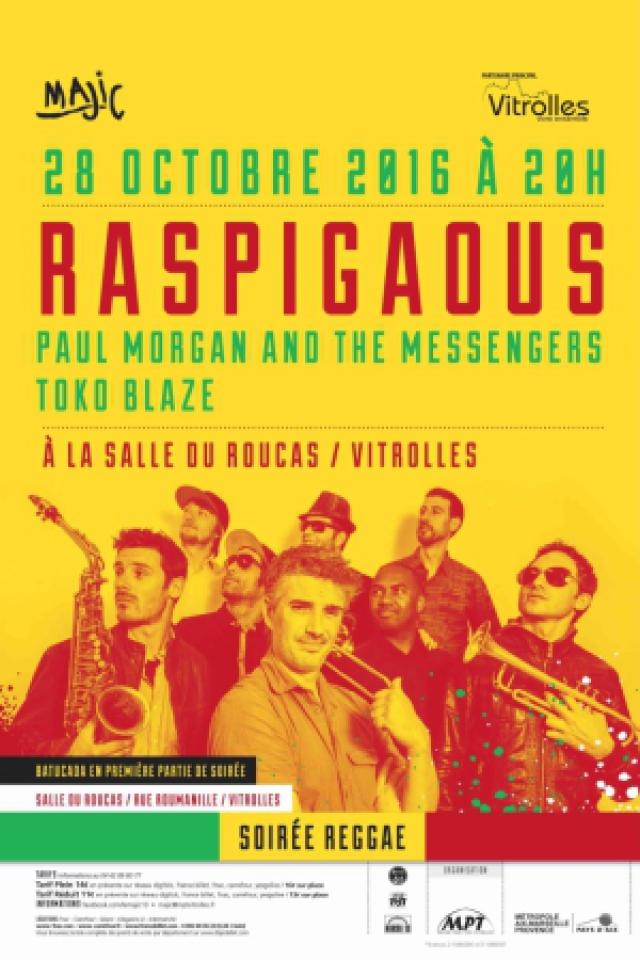 Concert RASPIGAOUS-PAUL M & THE MESSENGERS-TOKO BLAZE @ Salle du roucas - VITROLLES