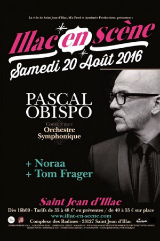 Concert Illac en scène - Pascal Obispo