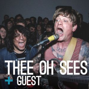 Concert THEE OH SEES au Trabendo