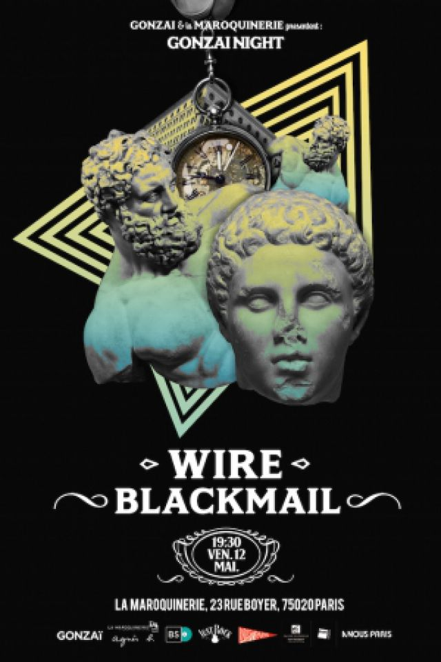 Concert GONZAI NIGHT : WIRE  + BLACKMAIL à PARIS @ La Maroquinerie - Billets & Places