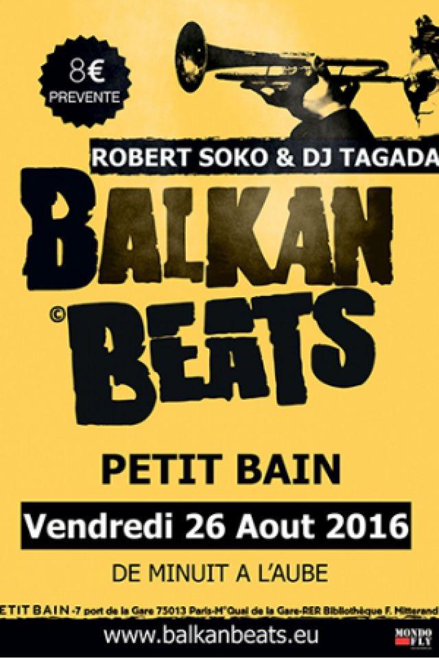 Billets BALKAN BEATS : ROBERT SOKO + DJ TAGADA - Petit Bain