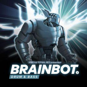 Soirée BRAINBOT #03 - MEFJUS, XTRONX, MC FLY DJ, ZEGUERMAN