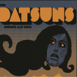 Concert THE DATSUNS à BORDEAUX @ Heretic Club - Billets & Places