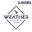 WEATHER FESTIVAL 2016 - PASS 3 JOURS - REGULAR