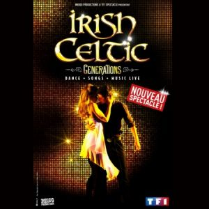 IRISH CELTIC GENERATIONS @ Zenith d'Orléans - Orléans