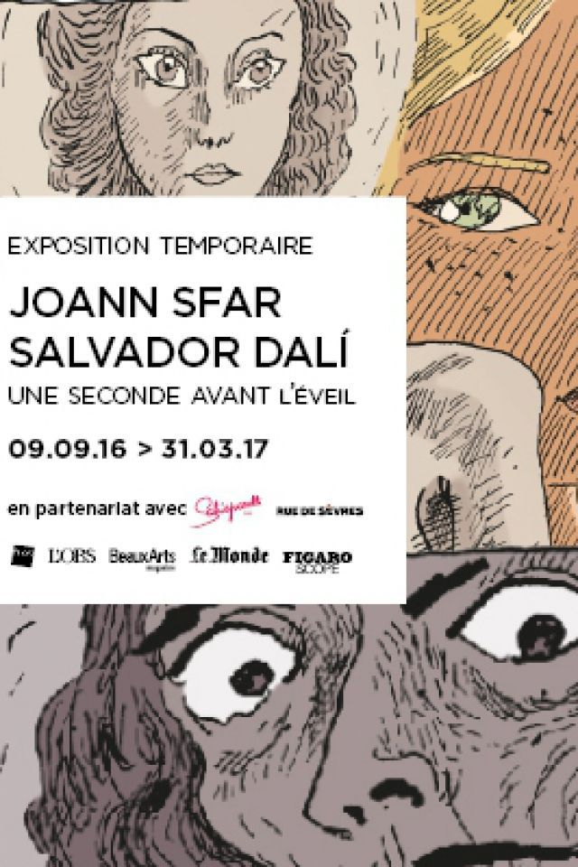 "EXPOSITION ""JOANN SFAR - SALVADOR DALI"" @ Espace Dalí - PARIS"