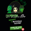 "La Poison ""Green Release Party"" + The Buns - Nouveau Casino"