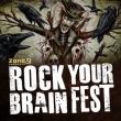 ROCK YOUR BRAIN FEST - Dimanche