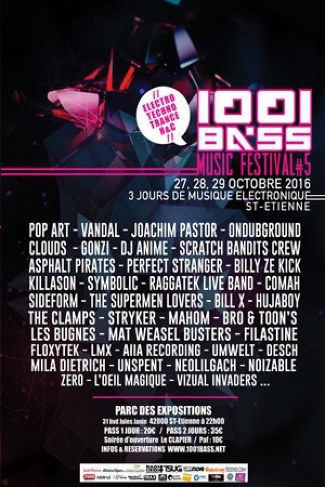 1001 BASS MUSIC FESTIVAL - SOIRÉE 2 @ Parc des Expositions - SAINT ETIENNE