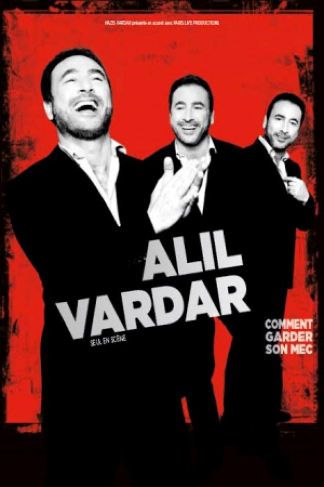 Billets Alil VARDAR - COMMENT GARDER SON MEC ! - Palais de la Méditerranée