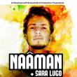 NAÂMAN + SARA LUGO