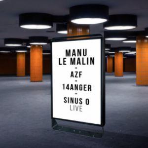 Soirée Open Minded Party : Manu Le Malin, AZF, 14anger, Sinus O live
