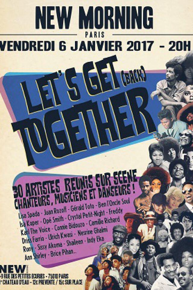 Let's Get (back) Together @ New Morning - Paris