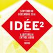Spectacle IDÉE² #15 à PARIS @ AUDITORIUM - CARREAU DU TEMPLE - Billets & Places