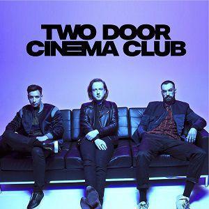 Concert TWO DOOR CINEMA CLUB