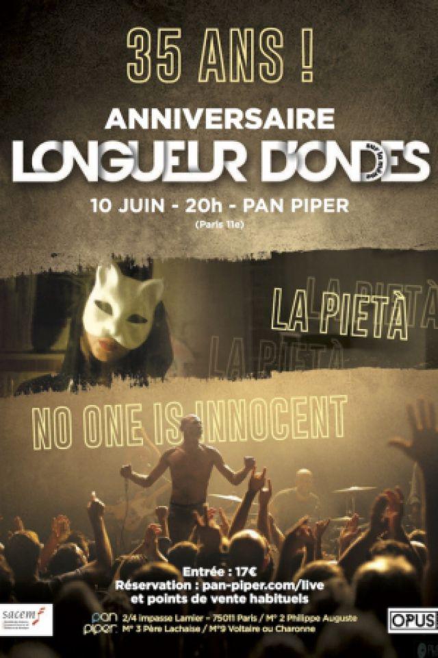 NO ONE IS INNOCENT + LA PIETA @ LE PAN PIPER - PARIS