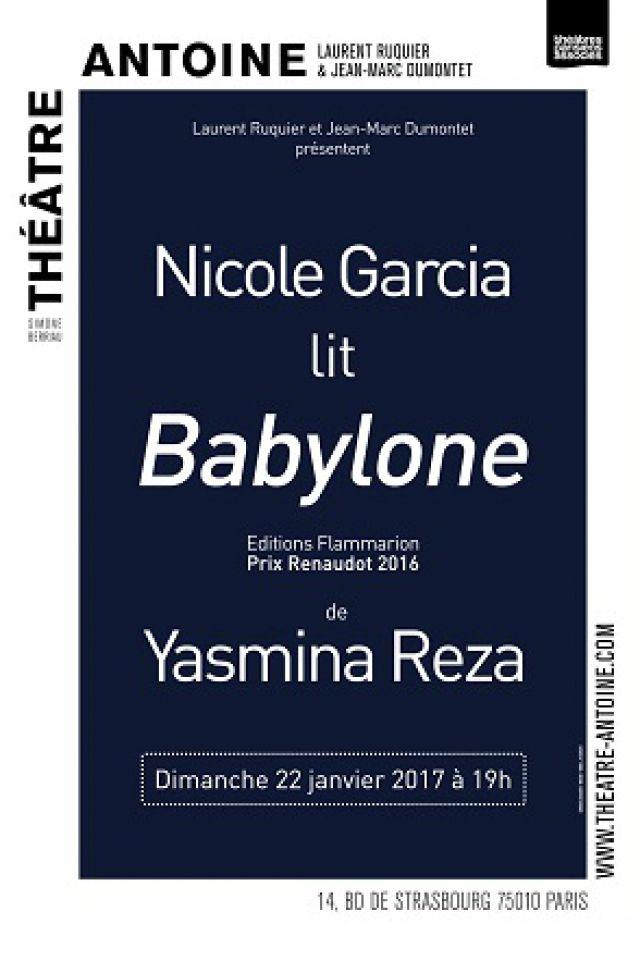 Nicole GARCIA lit Babylone @ Théâtre Antoine - Paris