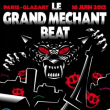 Soirée LE GRAND MECHANT BEAT feat MANU LE MALIN @ Glazart, PARIS 19 - 16 Juin 2012
