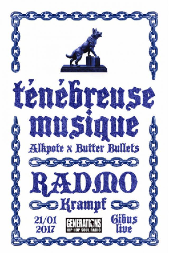 Billets Ténébreuse Musique + Radmo + Krampf - Le Gibus