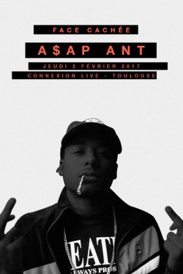 ASAP ANT @ Connexion Live - Toulouse