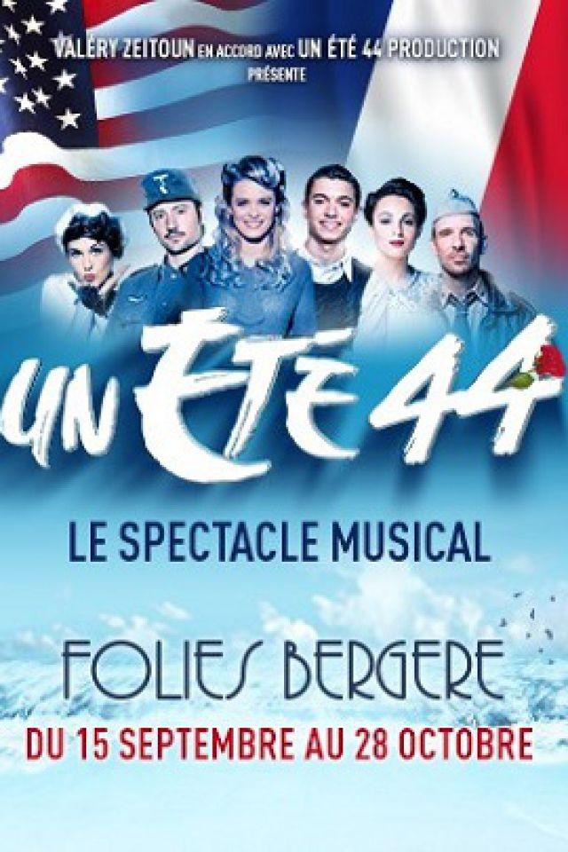 UN ETE 44 @ Théâtre des Folies Bergère - Paris