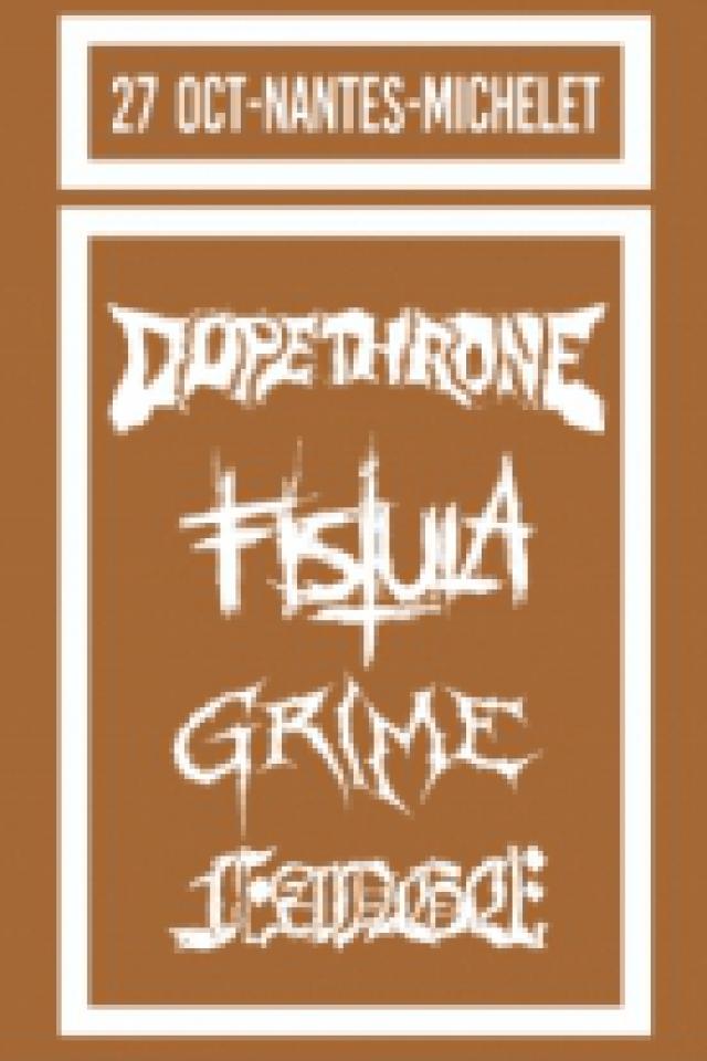 Billets DOPETHRONE + FISTULA + GRIME + FANGE // 27 OCT // NANTES - La Scène Michelet