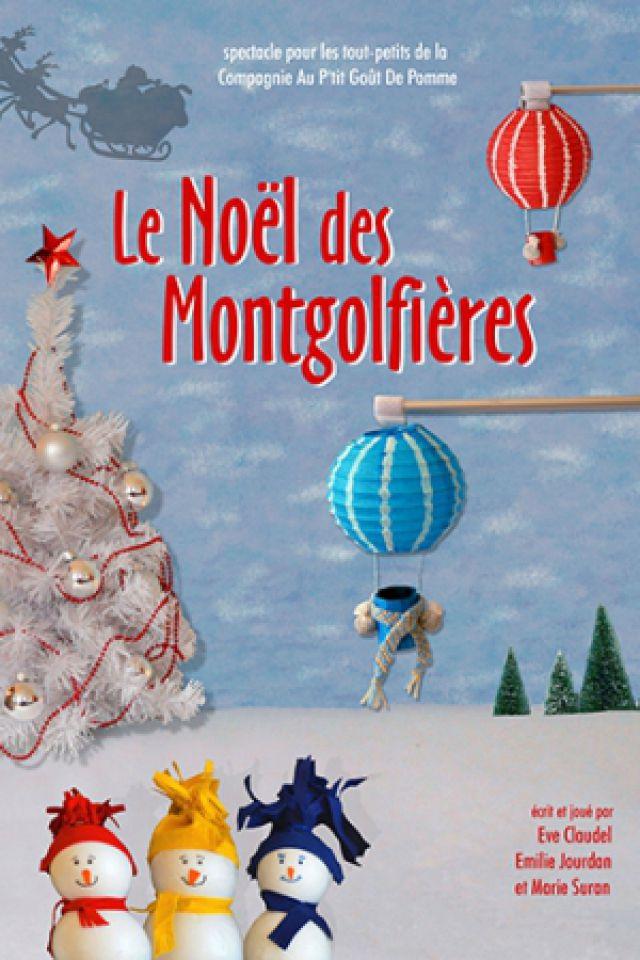 Le Noël des Montgolfières @ Essaïon Théâtre - Paris