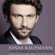 Jonas Kaufmann - Une soirée avec Puccini