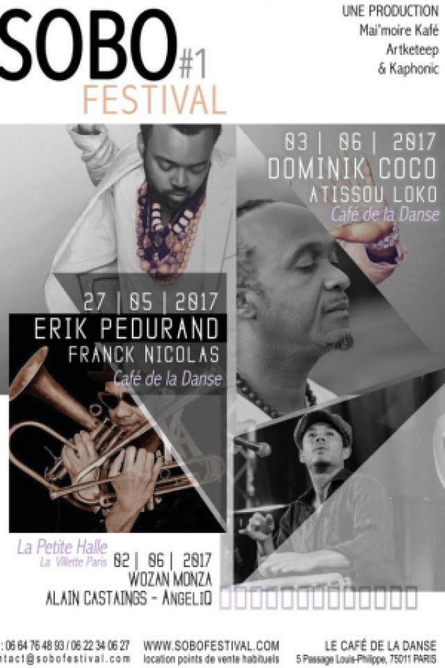 SOBO FESTIVAL  ERIK PEDURAND // Franck Nicolas @ Café de la Danse - Paris