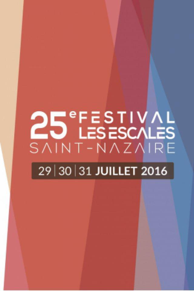 25e FESTIVAL LES ESCALES - JOUR 1 @ Le Port - Saint Nazaire