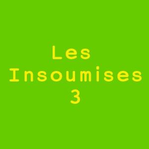LES INSOUMISES : L'OPOPONAX @ PETIT THEATRE N - PARIS