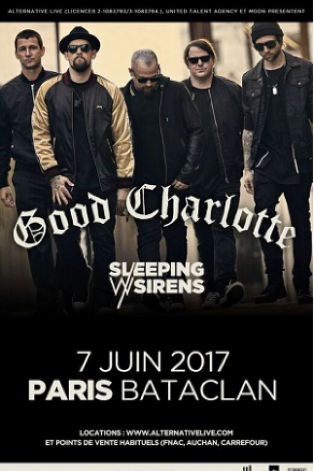 Concert GOOD CHARLOTTE à PARIS @ LE BATACLAN - Billets & Places