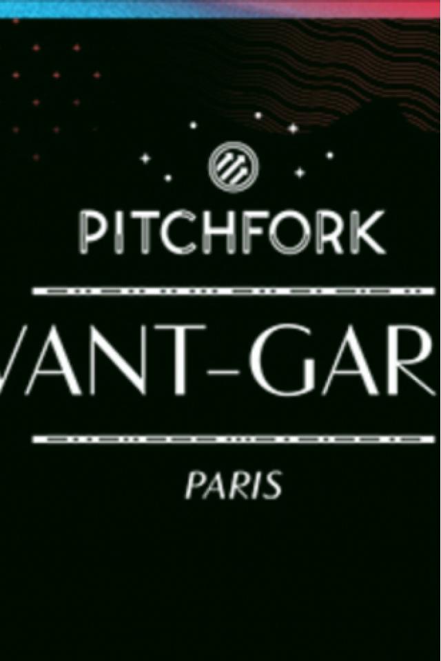 PITCHFORK AVANT-GARDE : 26 OCTOBRE @ Plusieurs lieux autour de Bastille - PARIS