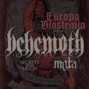 BEHEMOTH + SECRETS OF THE MOON + MGLA