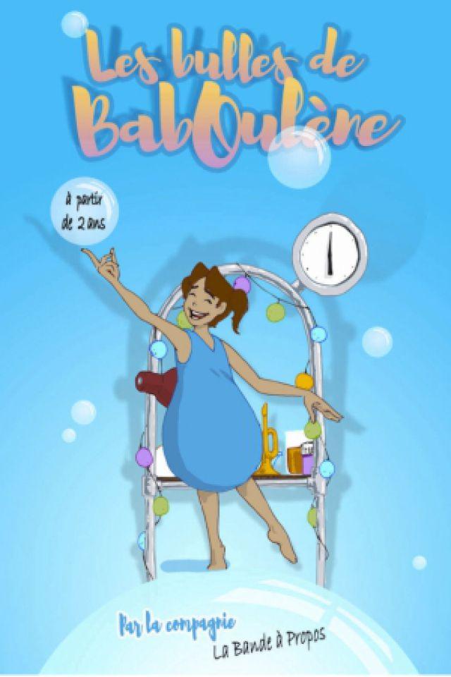 Les bulles de Baboulène @ Théâtre des Grands Enfants - Grand Théâtre - CUGNAUX