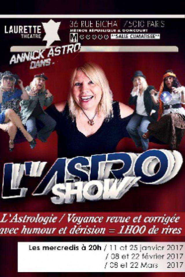 L'Astro Show d'Annick  @ LAURETTE THEATRE - PARIS