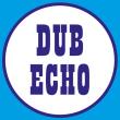 Soir�e DUB ECHO #8 : CHANNEL ONE + OBF SOUND SYSTEM + DUBKASM + ODG PROD
